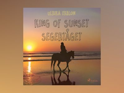 Ljudbok King of Sunset : segertåget