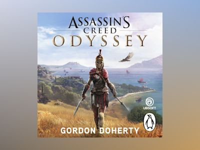 Ljudboken Assassin's Creed Odyssey: The official novel of the highly anticipated new game