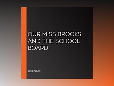 Ljudbok Our Miss Brooks and the School Board