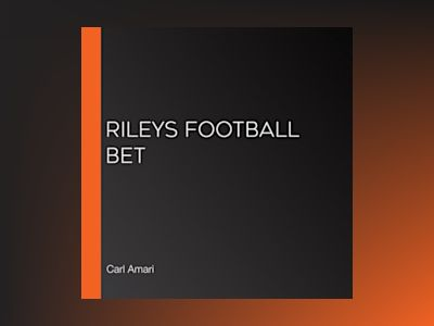 Ljudbok Rileys Football Bet