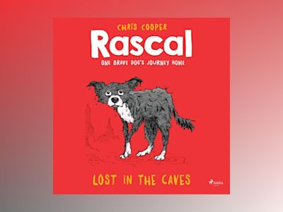 Ljudbok Rascal 1 - Lost in the Caves