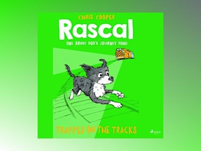 Ljudbok Rascal 2 - Trapped on the Tracks
