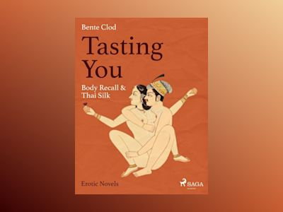 Ljudbok Tasting You: Body Recall & Thai Silk