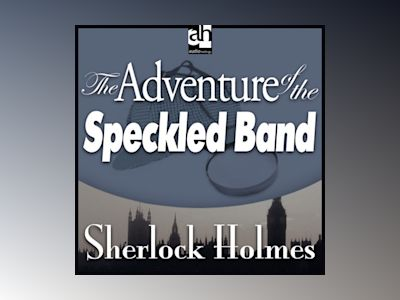Ljudbok The Adventure of the Speckled Band: A Sherlock Holmes Mystery