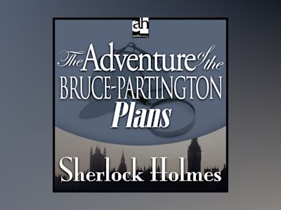 Ljudbok The Adventure of the Bruce-Partington Plans: A Sherlock Holmes Mystery