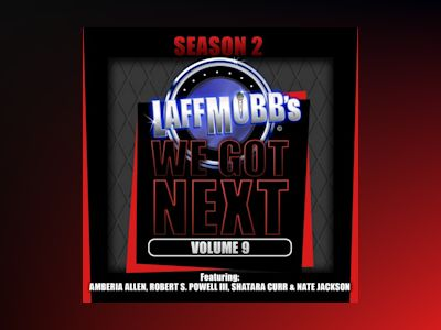 Ljudbok Laffmobb's We Got Next, Vol. 9