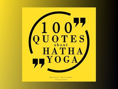 Ljudbok 100 Quotes about Hatha Yoga