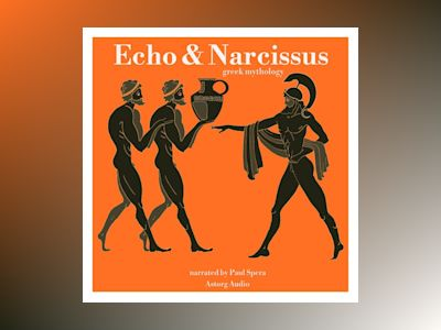 Ljudbok Echo and Narcissus: Greek Mythology
