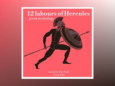 Ljudbok 12 Labours of Hercules: Greek Mythology