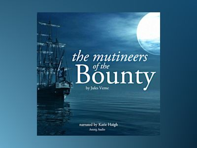Ljudbok The Mutineers of the Bounty by Jules Verne