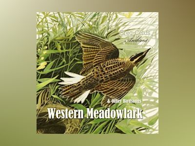Ljudbok Western Meadowlark and Other Bird Songs