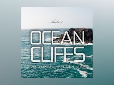 Ljudbok Ocean Cliffs: Deep Relaxation and Meditation
