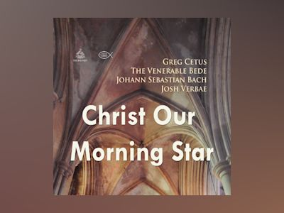 Ljudbok Christ Our Morning Star