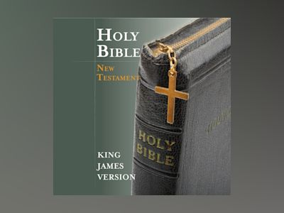 Ljudbok King James Version Holy Bible - The New Testament: New Testament