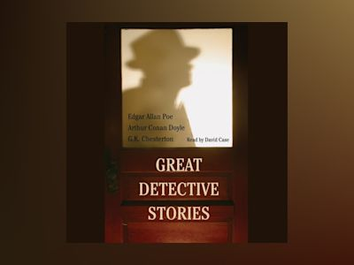 Ljudbok Great Detective Stories: The Purloined Letter, the Crooked Man, the Man in the Passage