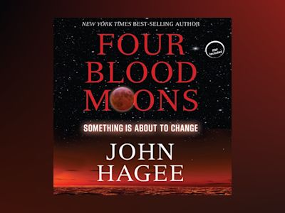 Ljudbok Four Blood Moons: Something Is About to Change