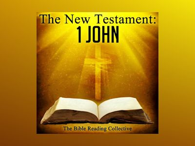 Ljudbok The New Testament: 1 John