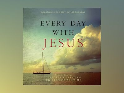 Ljudbok Every Day with Jesus: Treasures from the Greatest Christian Writers of All Time