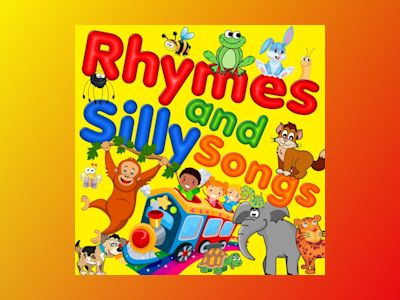 Ljudbok Rhymes & Silly Songs