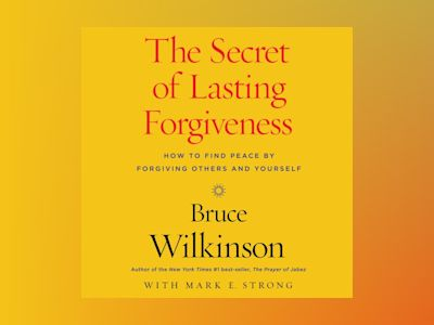 Ljudbok The Freedom Factor: Finding Peace by Forgiving Others... and Yourself