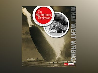 Ljudbok The Hindenburg Explosion: Core Events of a Disaster in the Air