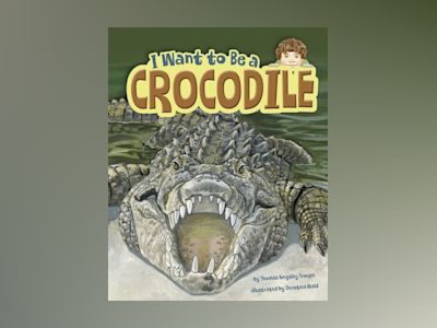 Ljudbok I Want to Be a Crocodile