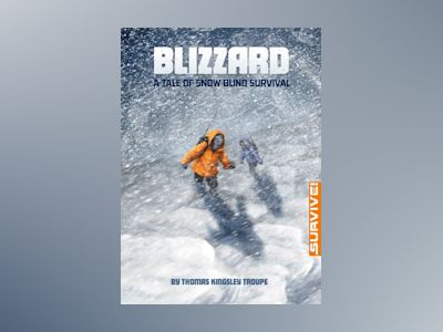 Ljudbok Blizzard: A Tale of Snow-blind Survival