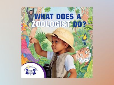 Ljudbok What Does a Zoologist Do?