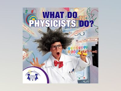 Ljudbok What Do Physicists Do?