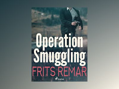Ljudbok Operation Smuggling