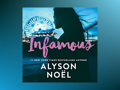 Ljudbok Infamous: the page-turning thriller from New York Times bestselling author Alyson Noël