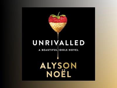 Unrivalled (Beautiful Idols, Book 1)