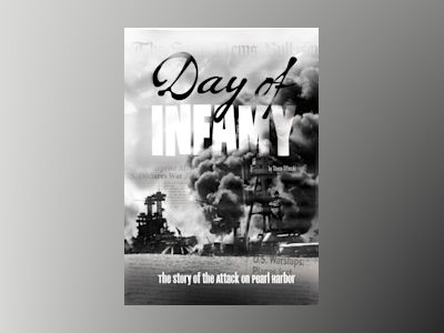 Ljudboken Day of Infamy: The Story of the Attack on Pearl Harbor