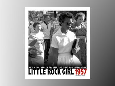 Ljudbok Little Rock Girl 1957: How a Photograph Changed the Fight for Integration