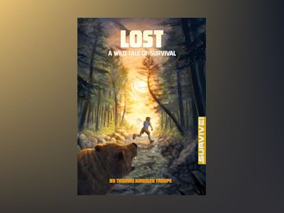 Ljudbok Lost: A Wild Tale of Survival