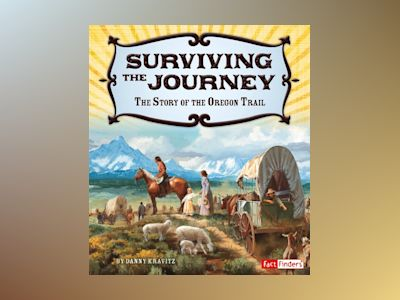 Ljudbok Surviving the Journey: The Story of the Oregon Trail
