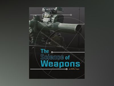 Ljudbok The Science of Weapons
