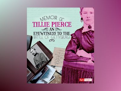 Ljudbok Memoir of Tillie Pierce: An Eyewitness to the Battle of Gettysburg