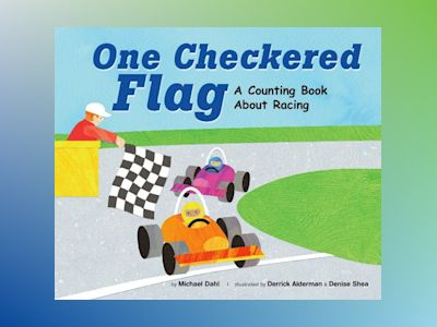 Ljudbok One Checkered Flag: A Counting Book About Racing