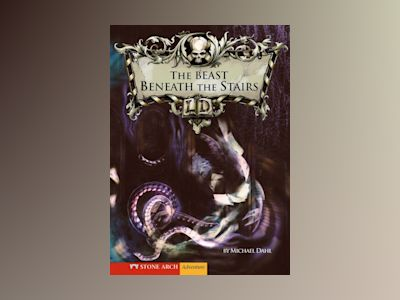 Ljudbok The Beast Beneath the Stairs: 10th Anniversary Edition