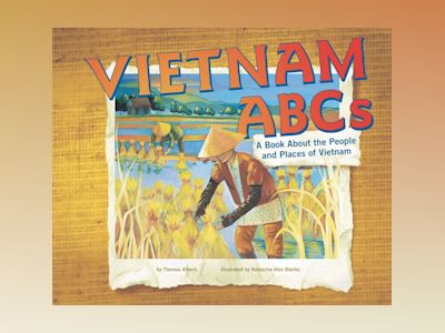 Ljudboken Vietnam ABCs: A Book About the People and Places of Vietnam