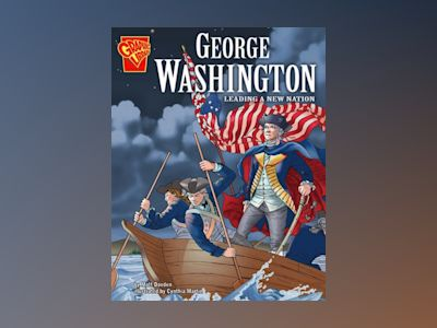 Ljudbok George Washington: Leading a New Nation