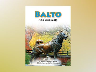 Ljudbok Balto the Sled Dog: Voices Leveled Library Readers