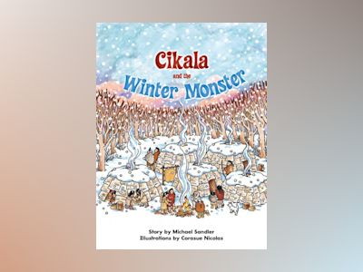 Ljudbok Cikala and the Winter Monster: Voices Leveled Library Readers