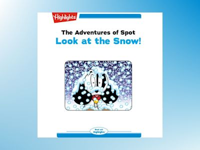 Ljudbok The Adventures of Spot: Look at the Snow!: Read with Highlights