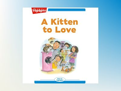 Ljudboken A Kitten to Love: Read with Highlights