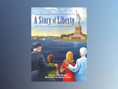 Ljudboken A Story of Liberty: Voices Leveled Library Readers