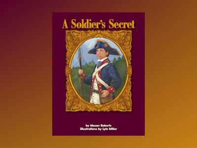 Ljudboken A Soldier's Secret: Voices Leveled Library Readers