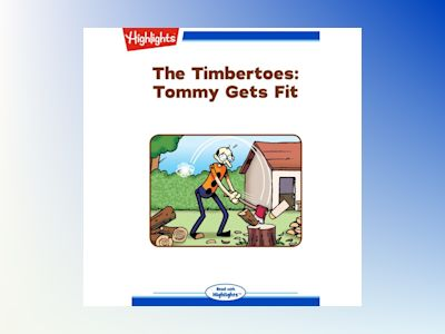 Ljudbok The Timbertoes: Tommy Gets Fit: Read with Highlights