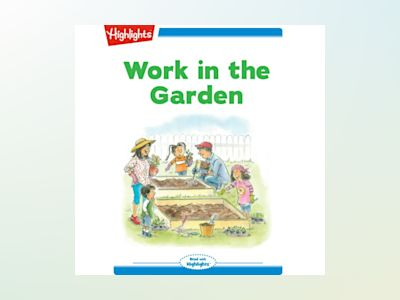 Ljudbok Work in the Garden: Read with Highlights